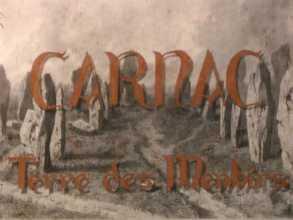 Carnac, Terre des menhirs | Ange Vallée